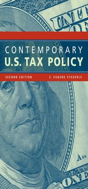 Contemporary U.S. Tax Policy ebook by C. Eugene Steuerle