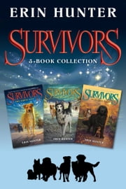 Survivors 3-Book Collection - The Empty City, A Hidden Enemy, Darkness Falls ebook by Erin Hunter