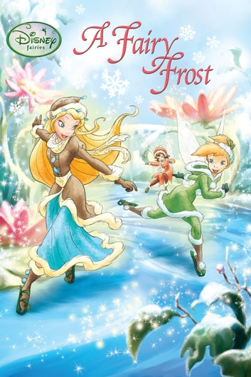 A Fairy Frost ebook by Disney Book Group