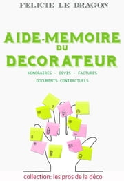 Aide-mémoire du décorateur ebook by Kobo.Web.Store.Products.Fields.ContributorFieldViewModel