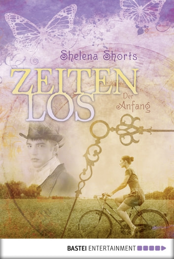 Zeitenlos - Der Anfang ebook by Shelena Shorts