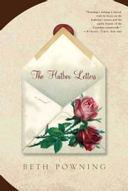 The Hatbox Letters - A Novel ebook by Beth Powning