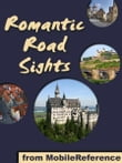 Germany's Romantic Road: a travel guide to the top 30+ towns and attraction along the Romantic Road in Germany  (Mobi Sights)