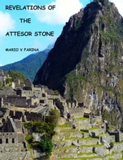 Revelations of the Attesor Stone ebook by Mario V. Farina