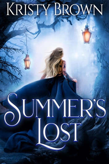 Summer's Lost - The Summer Solstice, #2 ebook by Kristy Brown