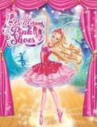Barbie in the Pink Shoes (Barbie) eBook by Kristen L. Depken, Allison Taylor, Ulkutay Design Group