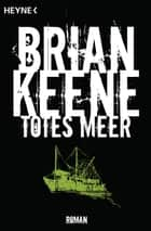 Totes Meer ebook by Brian Keene,Charlotte Lungstrass-Kapfer