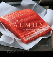 Salmon - A Cookbook ebook by Diane Morgan,John Ash,E. J. Armstrong