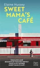 Sweet Mama's Café ebook by Elaine Hussey