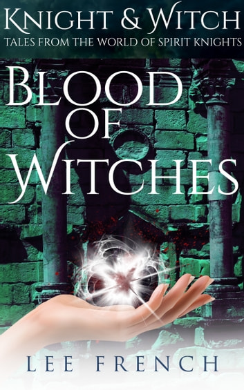Blood of Witches ebook by Lee French