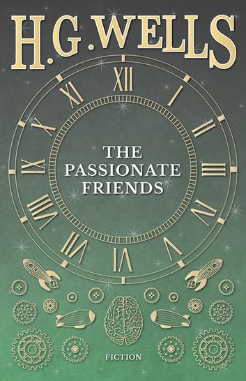 The Passionate Friends ebook by H. G. Wells