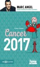 Cancer 2017 ebook by Marc ANGEL