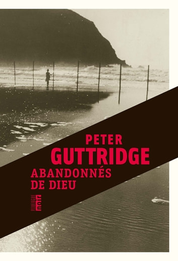 Abandonnés de Dieu ebook by Peter Guttridge