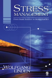 Stress Management - From Basic Science to Better Practice ebook by Dr. Wolfgang Linden