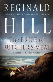 The Price of Butcher's Meat ebook by Reginald Hill