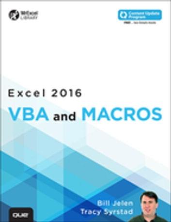 Excel 2016 VBA and Macros (includes Content Update Program) - Excel 2016 VBA and Macros _p1 ebook by Bill Jelen,Tracy Syrstad