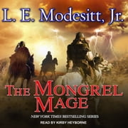 The Mongrel Mage audiobook by L. E. Modesitt Jr.