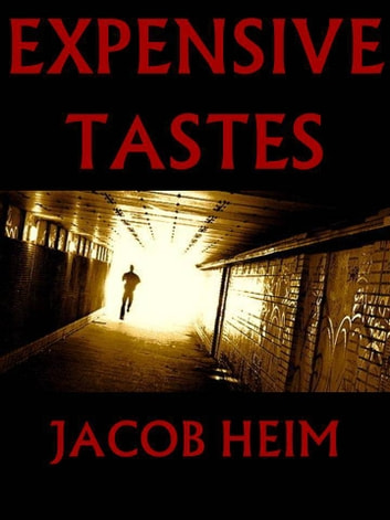 Expensive Tastes ebook by Jacob Heim