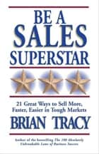 Be a Sales Superstar ebook by Brian Tracy