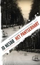 Pantserhart ebook by Annelies de Vroom, Jo Nesbø