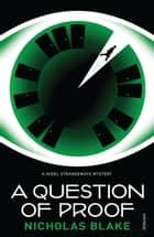 A Question of Proof ebook by Nicholas Blake