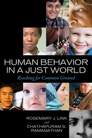 Human Behavior in a Just World - Reaching for Common Ground ebook by Rosemary J. Link, Chathapuram S. Ramanathan