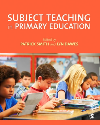 Subject Teaching in Primary Education ebook by