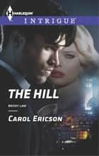 The Hill ebook by Carol Ericson