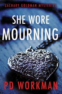 She Wore Mourning ekitaplar by P.D. Workman