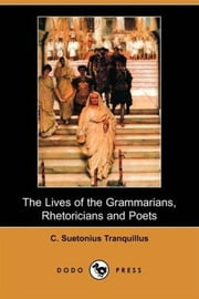 Lives Of The Poets ebook by C. Suetonius Tranquillus