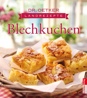 Landrezepte Blechkuchen - Optimiert für Tablet-PC - fixed Layout ebook by Dr. Oetker