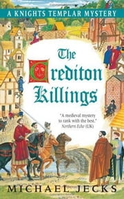 The Crediton Killings - A Knights Templar Mystery ebook by Michael Jecks