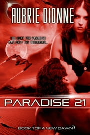 Paradise 21 ebook by Aubrie Dionne