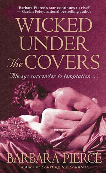 Wicked Under the Covers ebook by Barbara Pierce