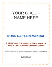 Road Captain Manual ebook by Paul Daak