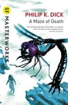 A Maze of Death ebook by
