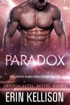 Paradox ebook by Erin Kellison