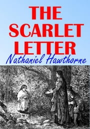 The Scarlet Letter - With Illustrations ebook by Nathaniel Hawthorne