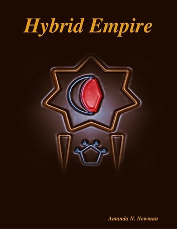 Hybrid Empire ebook by Amanda N. Newman