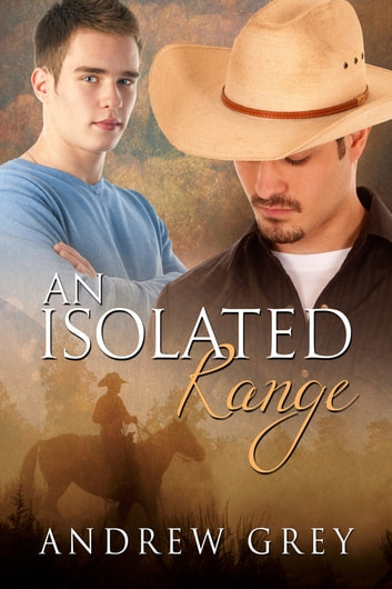 An Isolated Range ebook by Andrew Grey