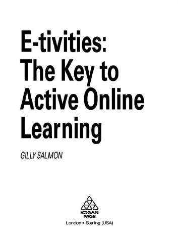 E tivities ebook by gilly salmon 9781135726058 rakuten kobo e tivities the key to active online learning ebook by gilly salmon fandeluxe Choice Image