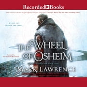 The Wheel of Osheim livre audio by Mark Lawrence