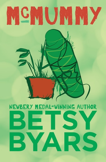 McMummy ebook by Betsy Byars