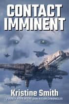Contact Imminent ebook by Kristine Smith