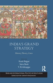 India's Grand Strategy - History, Theory, Cases ebook by