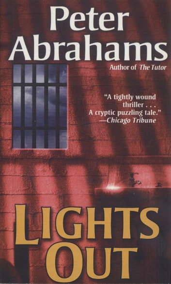 Lights Out - A Novel ebook by Peter Abrahams