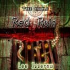 Red Rain audiobook by Lee Isserow