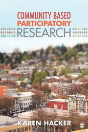 Community-Based Participatory Research ebook by Karen A. Hacker
