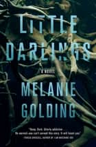Little Darlings - A Novel 電子書 by Melanie Golding