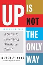 Up Is Not the Only Way ebook by Beverly Kaye